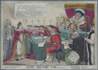 A comic print of a court scene. Several figures are grouped around tabled covered in green cloth. On the right, a woman (Queen Caroline) in a crown and a pink and white gown with a long train stands before the court; her head is in profile and one hand reaches out to the right. A speech bubble above her head says: 'Sir, I desire you do me right and justice, And to bestow your pity on me: for I am a most poor woman, and a stranger, Born out of your dominions; If, in the course And process of this time, you can report, And prove it too, against mine honour aught, My bond to wedlock or my Love and duty Against your sacred person, in God's name, Turn me away; - and so give me up To the sharpest kind of justice.' A white-haired man stands behind her, wearing a green waistcoat and blue coat with several chains of office around his neck. On a platform facing them is King George IV, dressed as Henry VIII in a blue plumed hat, ruff, ermine collar, and red and gold doublet. He sits under a curtained red and gold canopy, and drinks from a gold goblet; on the table in front of him is a glass bottle labeled 'Curacoo' and containing a pink liquid. To his right sits a man in a bishop's mitre, with a horrified expression. On the lower level three other men face the queen: two are dressed as Cardinals in red capes and wide-brimmed hats; the third wears a black coat, spectacles and a white periwig and writes on a large sheet of paper. Behind him, a further bishop is standing to attention. One of the cardinals has his foot on a document labelled 'Magna Carta'. In the bottom right corner, a large green sack bears a label saying 'A Green Bag: filled with, Spite Envy malice, Hatred Lies etc etc etc.' Below the image, the print's title ('King Henry VIII. Act II Scene IV') and publication details are printed. There is also a partial key identifying the figures of the King, Queen and Cardinal Wolsey, the names of the 'actors' are partially censored with asterisks, though not enough to make 
