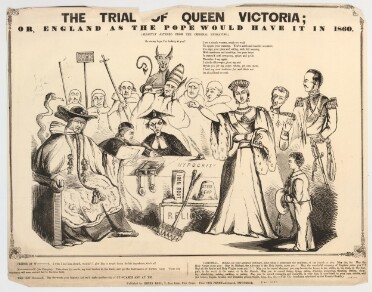 A black and white comic print on a slightly dog-eared sheet of paper. Queen Victoria, in a crown, gown with ermine-lined sleeves, and full ceremonial regalia, stands to the right of centre, pointing an accusatory finger at a seated man in a cardinal's robes and broad-brimmed hat. Behind him is a snake. Between them on the floor is a set of labelled torture implements ('Iron Boot,' 'Pincers,' 'Steel Cap'), a box labelled 'Relics', and a tabled labelled 'Hypocrisy,' bearing a large book. Two men in black are seated behind the table: one of them wears a broad hat and spectacles. Behind them at the centre sits the Pope, wearing the Papal Tiara, with a horned devil sitting on his shoulders. The Pope is flanked by other men, several of whom carry crosiers, or in one case a staff with a sign labelled 'Rack.' Behind the queen stand Prince Albert and the Duke of Wellington, both in ceremonial regalia. The Prince of Wales stands in the foreground on the right, carrying a broad-brimmed hat. Above the image is the title: 'The Trial of Queen Victoria; or, England as the Pope would have it in 1860 (slightly altered from the original engraving.' Below this are speeches assigned to the devil ('Go on my boys, I am looking at you!') and to the queen: 'I am a simple woman, much too weak To oppose your cunning. You're meek and humble mouthed; You sign your place and calling; with full seeming, With meekness and humility; but your heart Is crammed with arrogance, spleen and pride. Therefore I say again I utterly abhor - yea, from my soul Refuse you for my judge; whom, yet once more, I hold my most malicious foe, and think not at all a friend to truth.' Further dialogue is printed below the image as follows, with the character names partially censored: 'Prince of Wales: I wish I had him aboard, wouldn't I give him a round dozen for his impudence, that's all. Newman (the Puseyite): Take down her words, my dear brother in Faith, and get the Instruments of Torture ready. Those holy argument